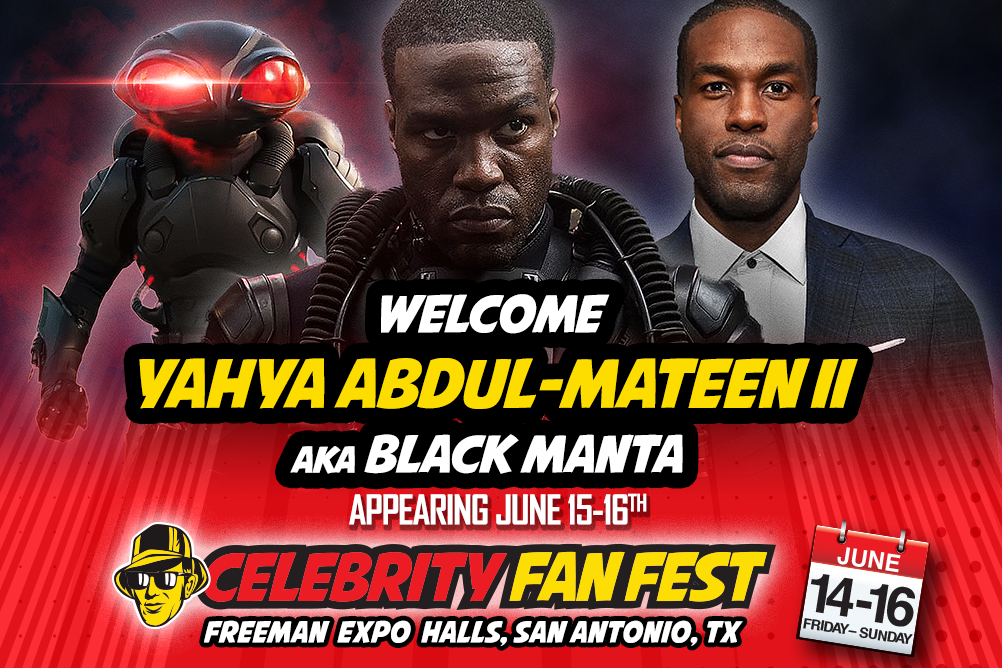 Celebrity Fan Fest guest Yahya Abdul-Mateen II as Black Manta from