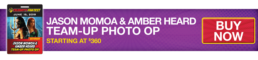 Purchase the Jason Momoa and Amber Heard Team-Up Photo Op at San Antonio comic con, Celebrity Fan Fest