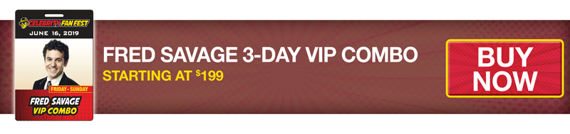 Celebrity Fan Fest Fred Savage 3-Day VIP Combo Buy Now Brown Banner