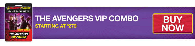Celebrity Fan Fest The Avengers VIP Combo Buy Now Banner
