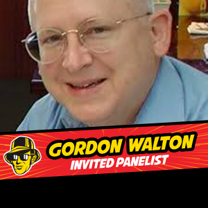 Gordon Walton invited panelist at Celebrity Fan Fest, San Antonio's premier comic con