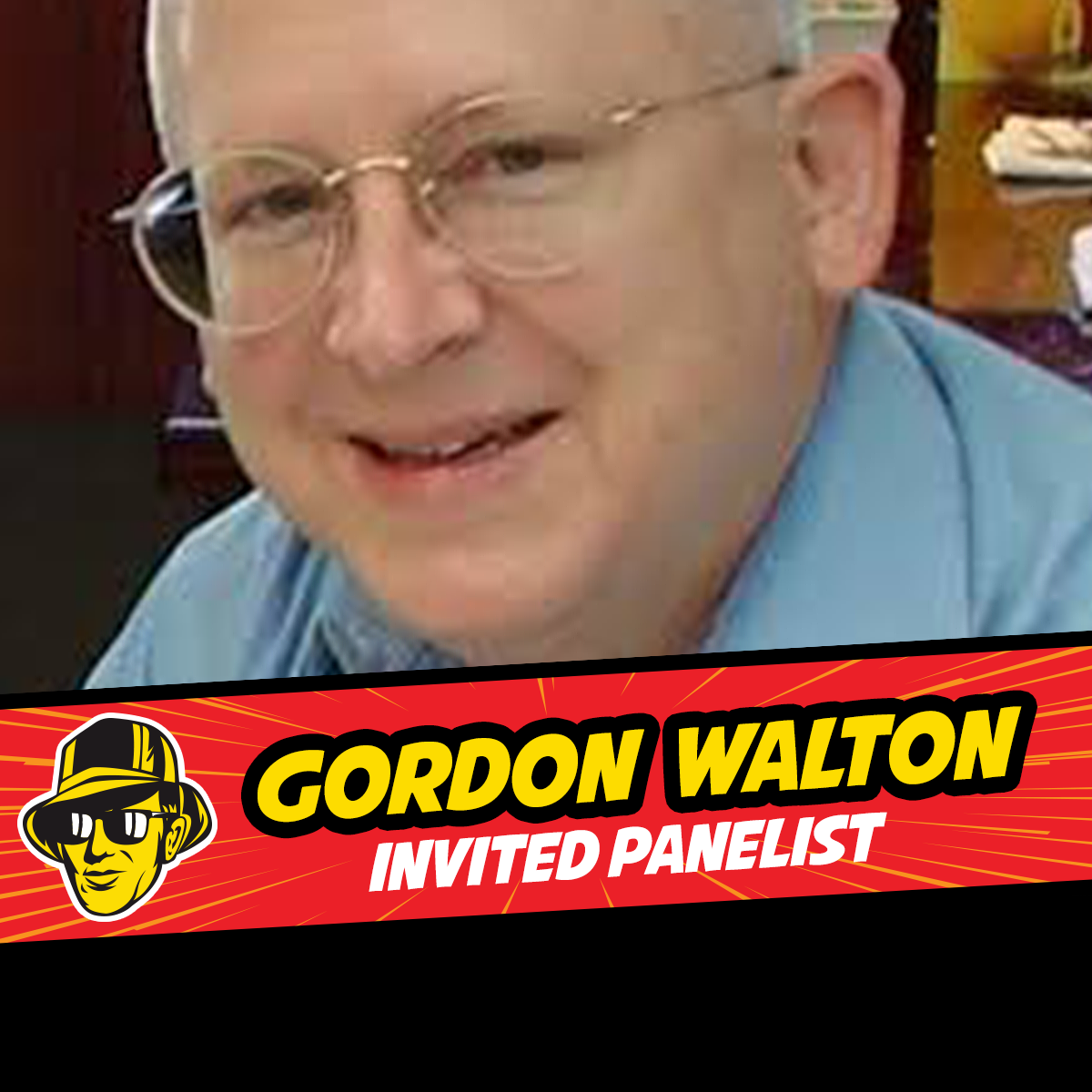 Gordon Walton San Antonio Comic Con Panelist Celebrity Fan Fest