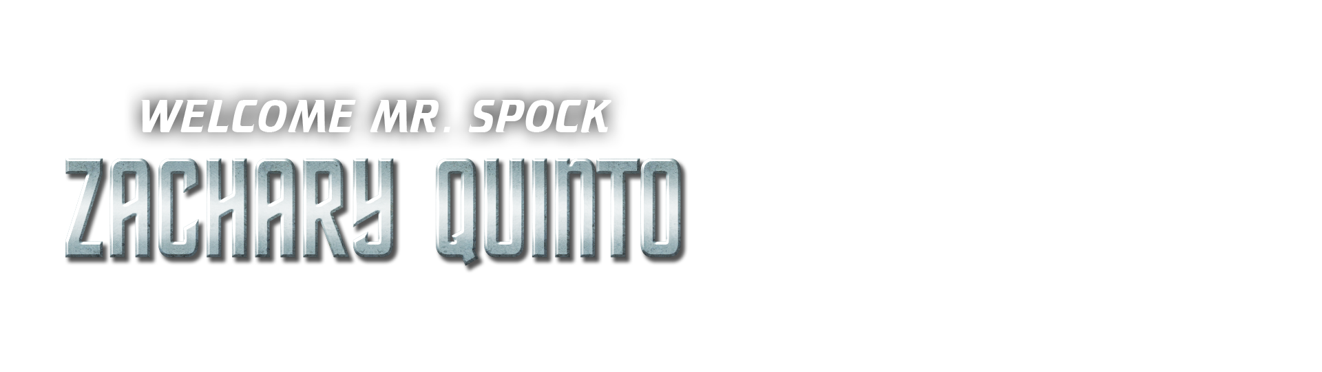 Welcome Mr. Spock Zachary Quinto